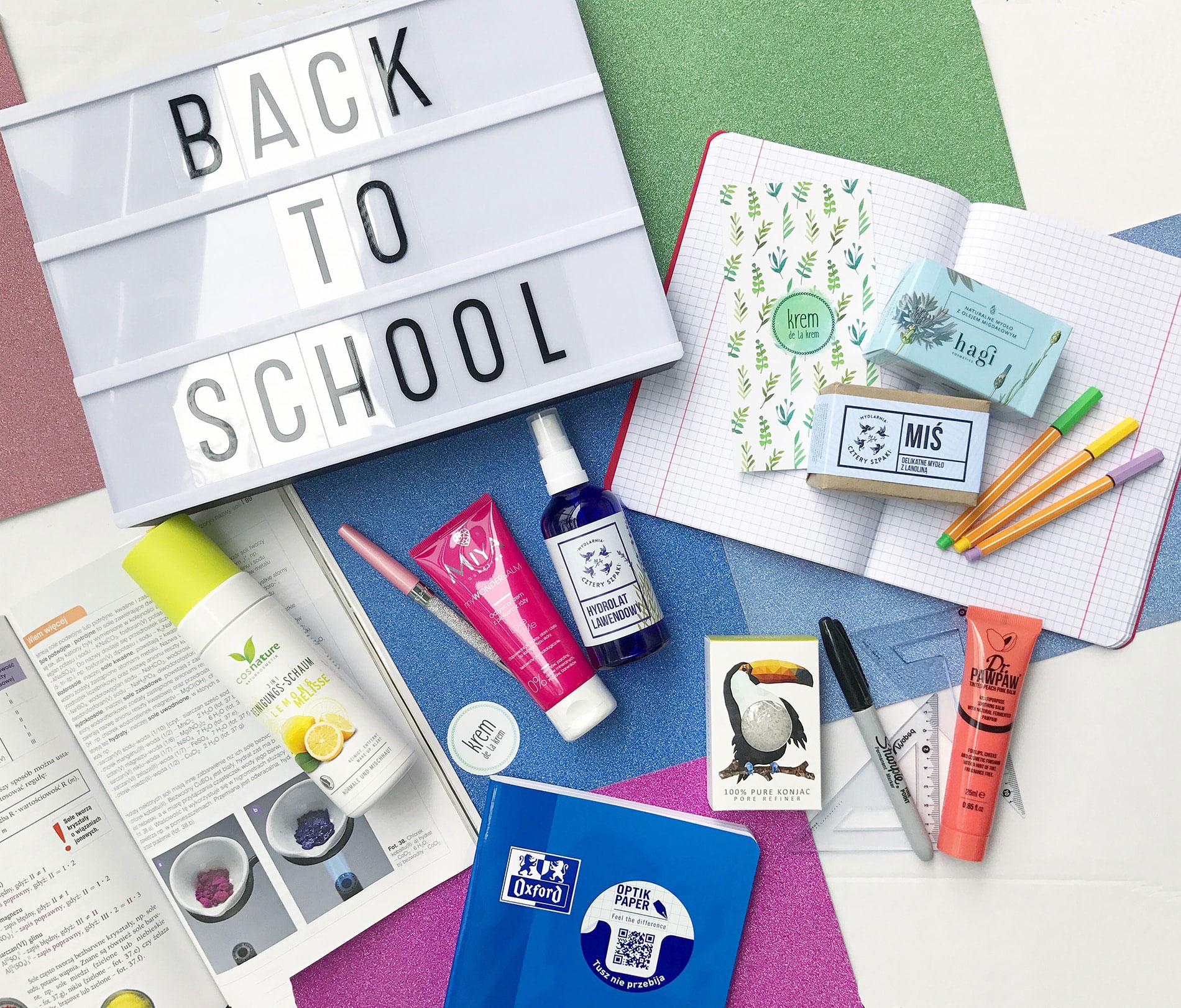 """BACK TO SCHOOL – CZYLI PIELĘGNACJA NA """"DZIEŃ DOBRY"""" W 5 MINUT!"""